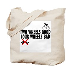 Two Wheels Good Tote Bag