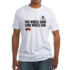 Two Wheels Good Shirt