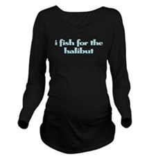 Halibut Long Sleeve Maternity T-Shirt