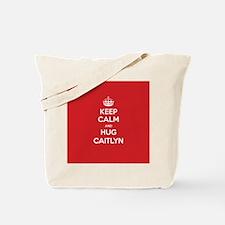 Hug Caitlyn Tote Bag