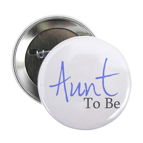 """Aunt To Be (Blue Script) 2.25"""" Button (10 pack)"""