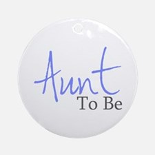 Aunt To Be (Blue Script) Ornament (Round)