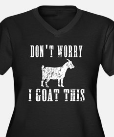 I Goat This Plus Size T-Shirt