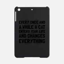 Cat Changes Everything iPad Mini Case