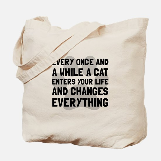 Cat Changes Everything Tote Bag