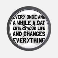 Cat Changes Everything Wall Clock