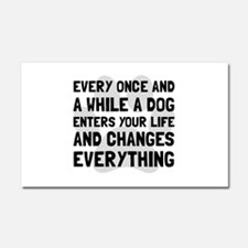 Dog Changes Everything Car Magnet 20 x 12