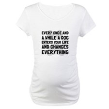 Dog Changes Everything Shirt