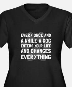 Dog Changes Everything Plus Size T-Shirt
