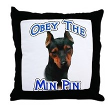Min Pin Obey Throw Pillow
