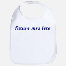 future mrs leto Bib