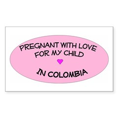 Pregnant With Love...Colombia Sticker (Rectangular
