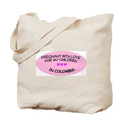 Pregnant With Love- Children in Colombia Tote Bag