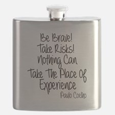 Be Brave Paulo Coelho Quote Flask