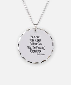 Be Brave Paulo Coelho Quote Necklace