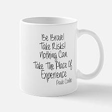 Be Brave Paulo Coelho Quote Mug