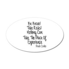 Be Brave Paulo Coelho Quote Wall Decal