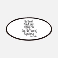 Be Brave Paulo Coelho Quote Patches