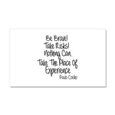 Be Brave Paulo Coelho Quote Car Magnet 20 x 12