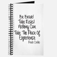 Be Brave Paulo Coelho Quote Journal
