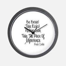 Be Brave Paulo Coelho Quote Wall Clock