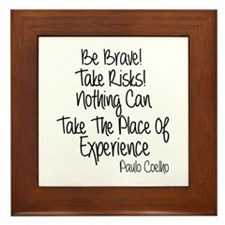 Be Brave Paulo Coelho Quote Framed Tile