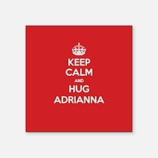 Hug Adrianna Sticker