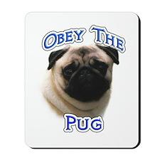 Pug Obey Mousepad