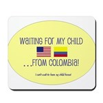 Waiting For My Child...From C Mousepad