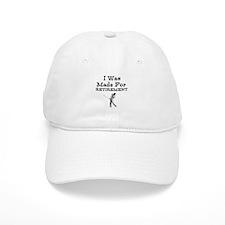 I Was Made For Retirement Baseball Baseball Cap