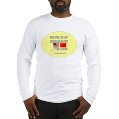 Waiting For My Granddaughter. Long Sleeve T-Shirt