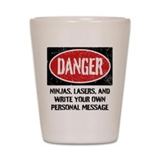 Personalized Danger Sign Shot Glass