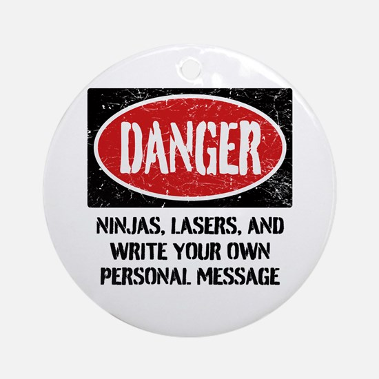 Personalized Danger Sign Ornament (Round)
