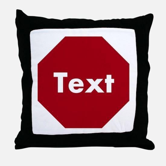 Customize a Stop Sign Throw Pillow