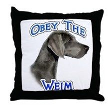 Weimaraner Obey Throw Pillow