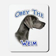 Weimaraner Obey Mousepad