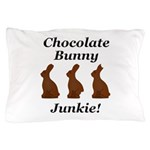 Chocolate Bunny Junkie Pillow Case