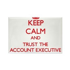 Keep Calm and Trust the Account Executive Magnets