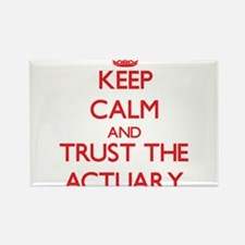 Keep Calm and Trust the Actuary Magnets