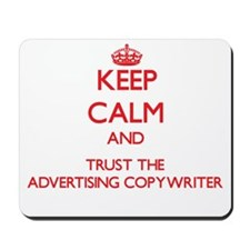 Keep Calm and Trust the Advertising Copywriter Mou