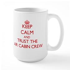 Keep Calm and Trust the Air Cabin Crew Mugs