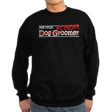 Job Mom Dog Groomer Sweatshirt