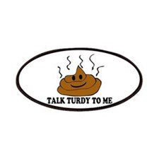 Talk Turdy To Me Patches