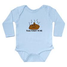 Talk Turdy To Me Long Sleeve Infant Bodysuit