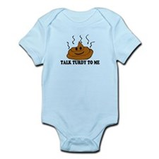 Talk Turdy To Me Infant Bodysuit