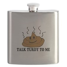 Talk Turdy To Me Flask