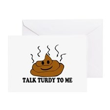 Talk Turdy To Me Greeting Card