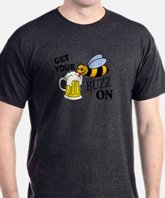Get Your Buzz On T-Shirt