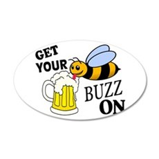 Get Your Buzz On Wall Decal