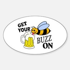 Get Your Buzz On Sticker (Oval)